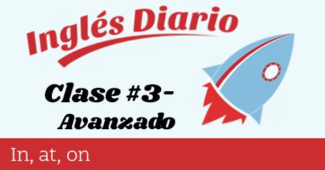 Avanzado #3 – In at on